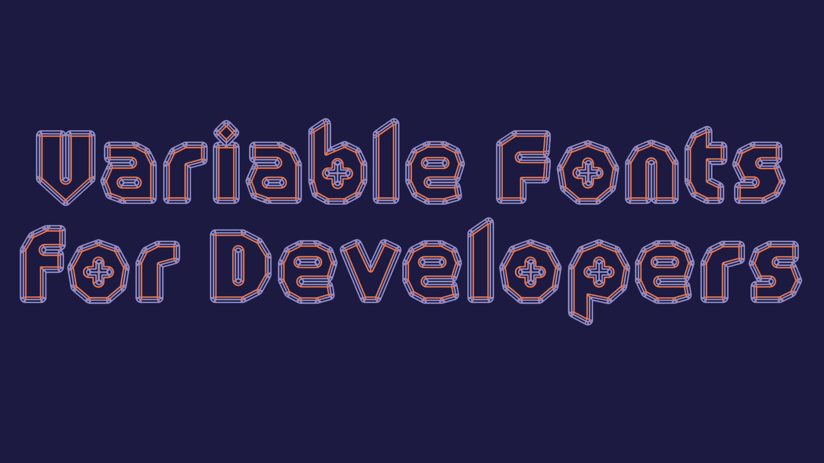 Variable Fonts for Developers